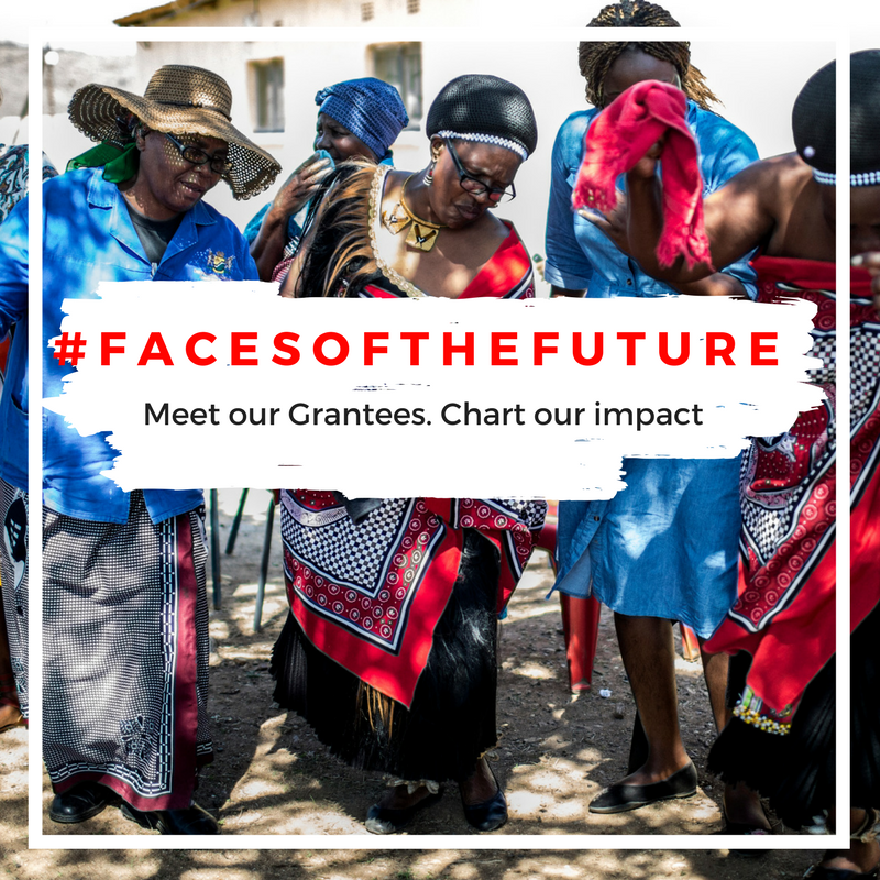 #FACESOFTHEFUTURE : GRANTEE STORIES AND MOMENTS TO HIGHLIGHT THE WOMEN CHANGING THE FUTURE OF THE AFRICAN CONTINENT.